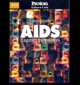 aids-e-agentes-estressantes Rejeita o Bem