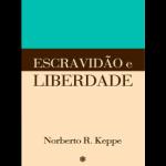 escravidao-e-liberdade-01-275x293