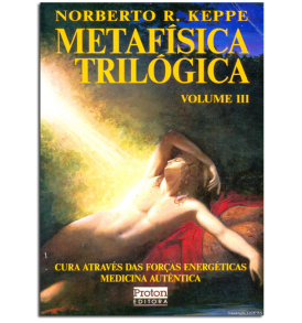 metafisica-trilogica-tres- verdadeira medicina