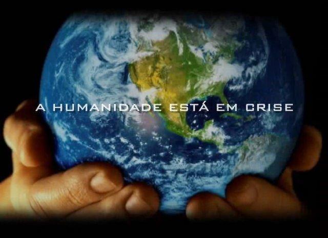 A Humanidade está em Crise