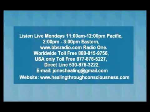 Healing Through Consciousness (part 6 of 6) – Healing Though Consciousness Radio Program