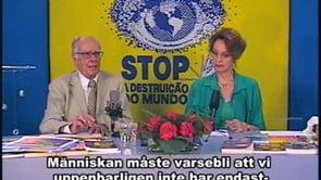 Lösningen på krisen i världen är medvetandegörelse av dess orsaker – STOP 166