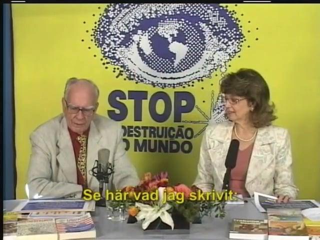 Programmet STOPPA förstörelsen av världen – Nr 177