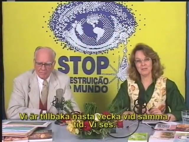 Programmet STOPPA förstörelsen av världen – Nr 180