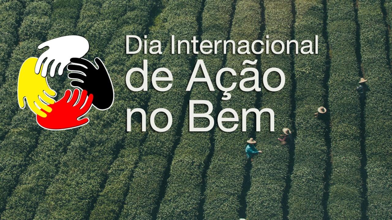 Dia Internacional de Ação no Bem – 8 de Dezembro