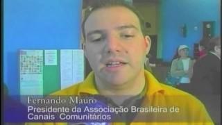 Fernando Mauro – Presidente Associação Brasileira de Canais Comunitários