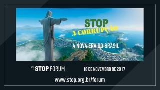 FORUM STOP A CORRUPÇÃO – 18 de Novembro de 2017