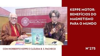Keppe Motor: benefícios do Magnetismo para o mundo – STOP 275
