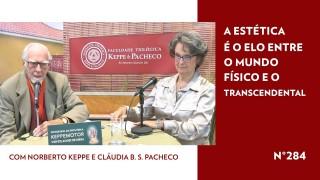 A Estética é o Elo entre o Mundo Físico e o Transcendental – STOP 284