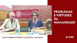 Problemas e Virtudes da Humanidade – TV STOP 295