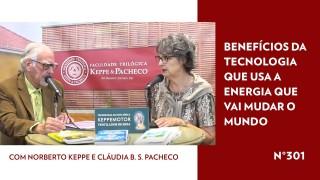 Benefícios da Tecnologia que usa a Energia que vai mudar o mundo – TV STOP 301