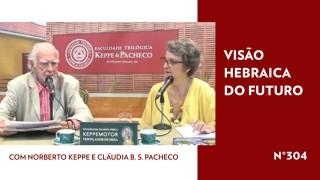 Visão Hebraica do Futuro – TV STOP 304
